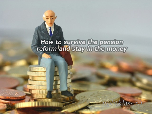pension reform, retirement age, retirement, raising the retirement age, pensions, how to survive the pension reform, how to save money, how to earn old age, passive income